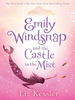 cover image of Emily Windsnap and the Castle in the Mist